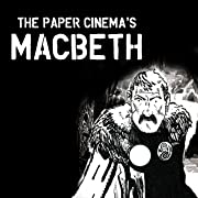 The Paper Cinema's Macbeth