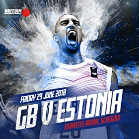 FIBA Basketball World Cup 2019 Qualifiers: Great Britain v Estonia