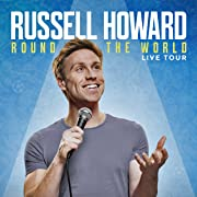 Russell Howard: Round The World Tour
