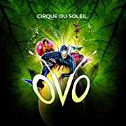 Cirque du Soleil: OVO (Family Adventure Package)