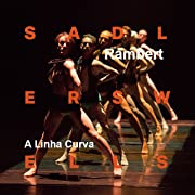 Rambert--A Linha Curva, and other works