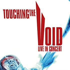 Touching the Void: Live in Concert