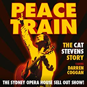 Peace Train: The Cat Stevens Story