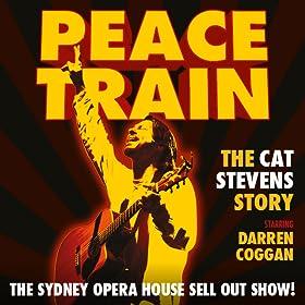 Peace Train: The Cat Stevens Story