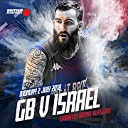 FIBA Basketball World Cup 2019 Qualifiers: Great Britain v Israel