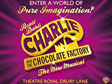 Charlie and the Chocolate Factory The Musical Tickets - No Booking Fee*