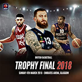 BBL Trophy Final--Glasgow