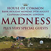 Madness--House of Common