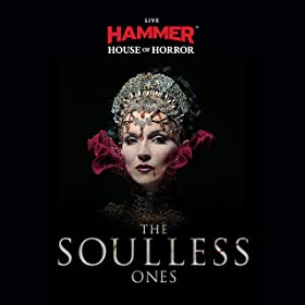 Hammer House of Horror Live: The Soulless Ones