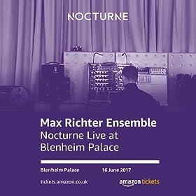 Nocturne Live featuring Max Richter