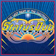 Status Quo The Last Night of the Electrics tour