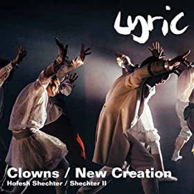 Hofesh Shechter / Shechter II: Clowns/New Creation