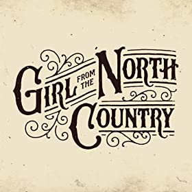 Girl from the North Country