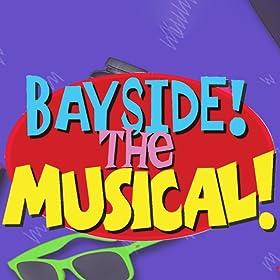 Bayside The Musical