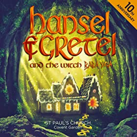 Hansel & Gretel and the Witch Baba Yaga