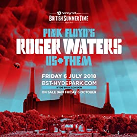 Barclaycard presents British Summer Time Hyde Park featuring Roger Waters