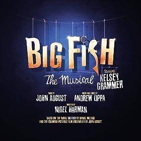 Big Fish The Musical