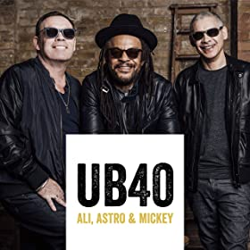 UB40 feat. Ali, Astro and Mickey