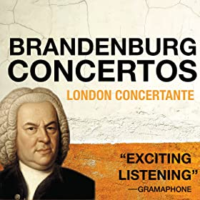 London Concertante: Bach Brandenburg Concertos