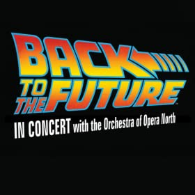 Back to the Future: In Concert with the Orchestra of Opera North