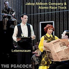 Jakop Ahlbom Company & Alamo Race Track: Lebensraum