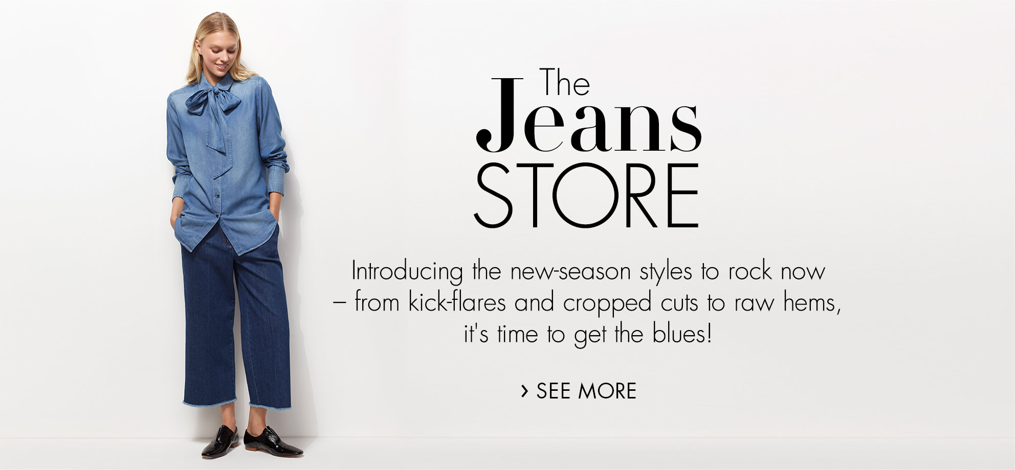 The Jeans Store - New Season