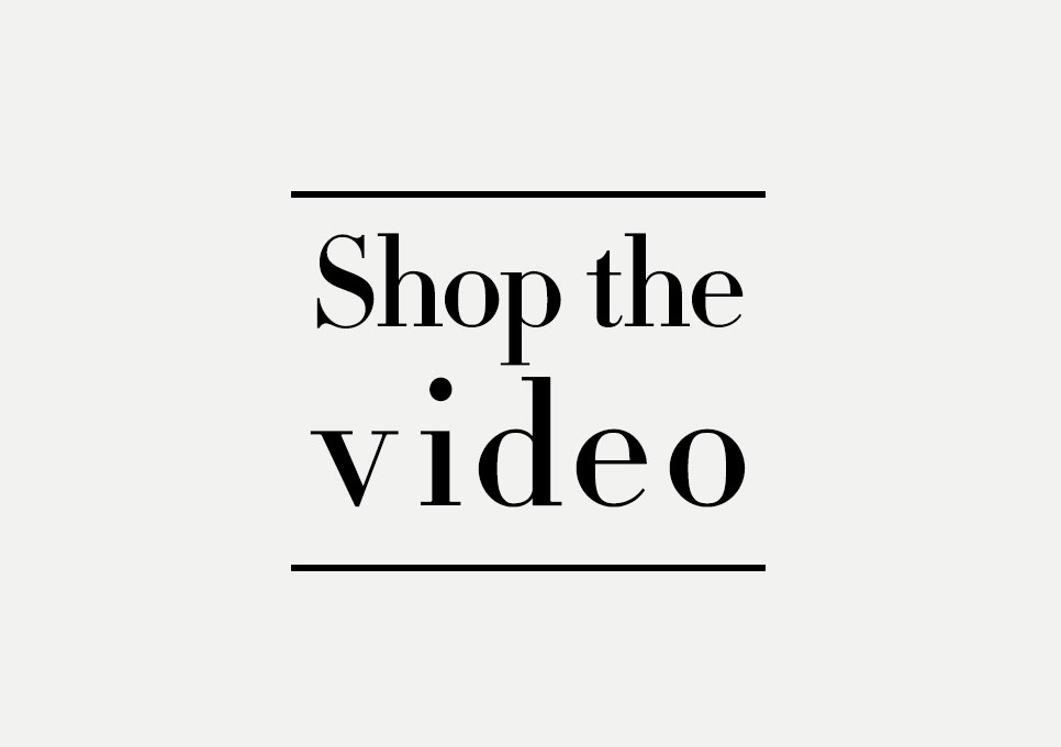 Shop the video