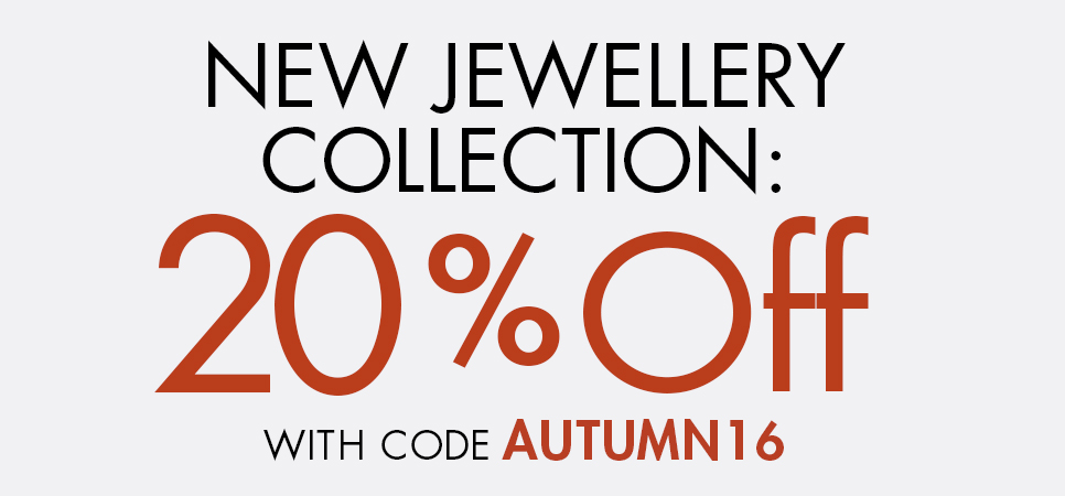 New Jewellery Collection 20% Off
