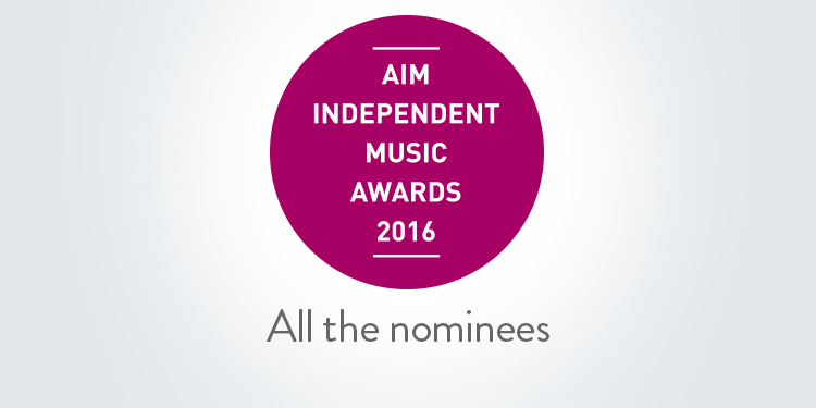AIM Awards 2016 - discover the nominees
