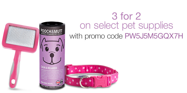 3 for 2 on select pet supplies.