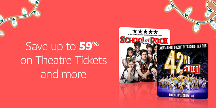 Save up to 59% on Theatre Tickets and more with Amazon Tickets