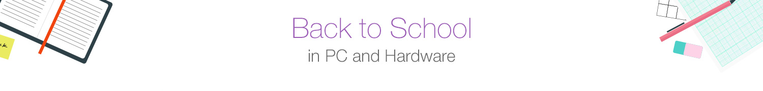 Back to School in PC and Hardware