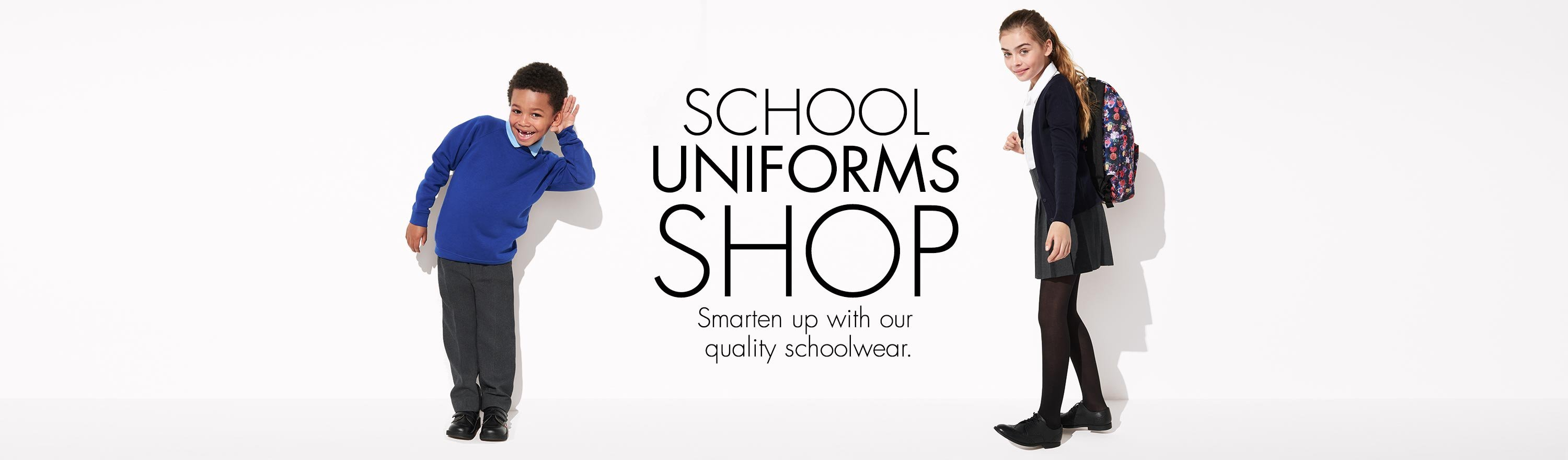 School Uniforms Shop - Smarten up with our quality schoolwear.
