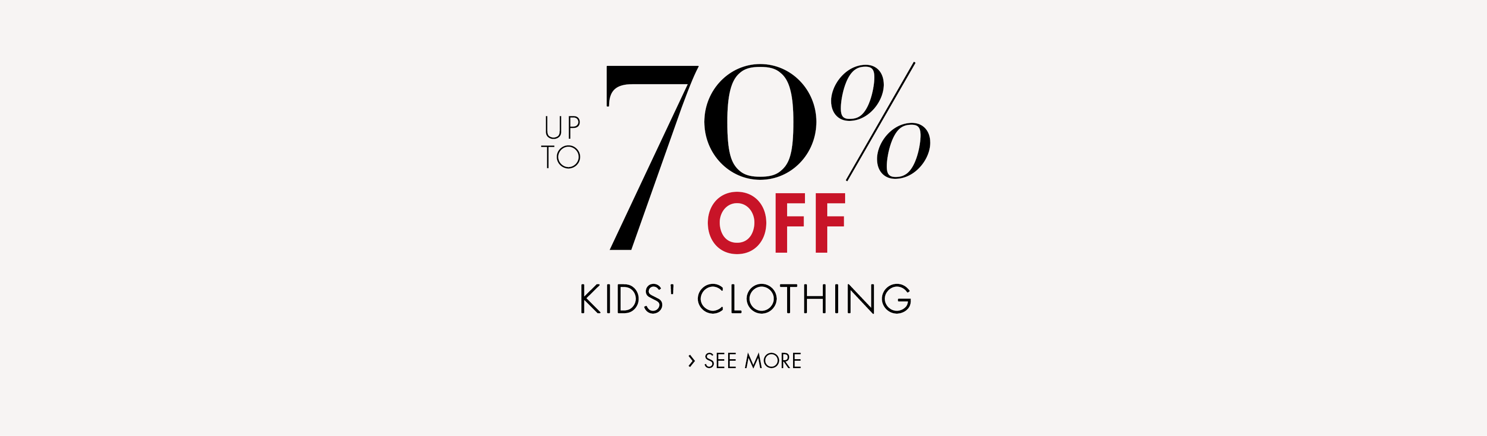 Up to 70% Off Kids' Clothing