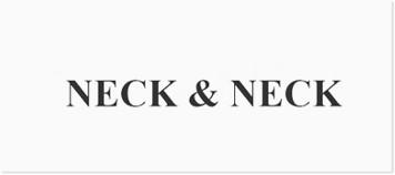 neck&neck