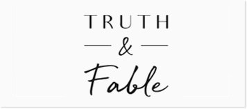 Truth & Fable