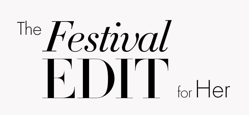 Festival Edit for Her