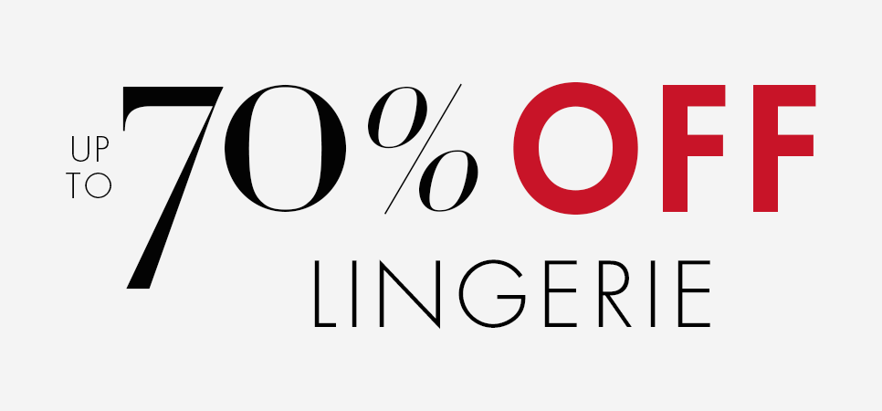 Up to 70% Off Lingerie