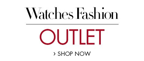 Watches Fashion Outlet