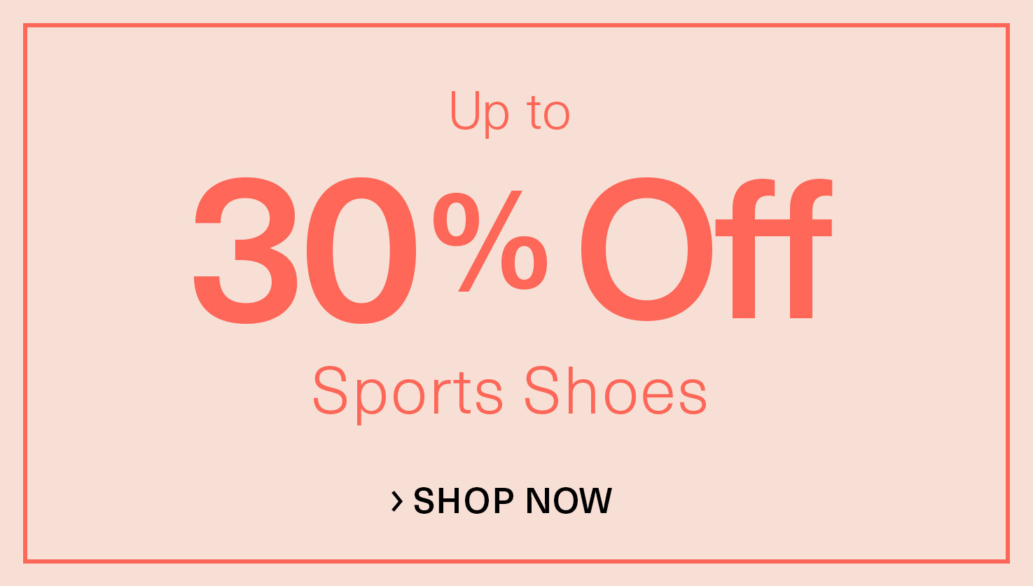 Up to 30% off Sports Shoes