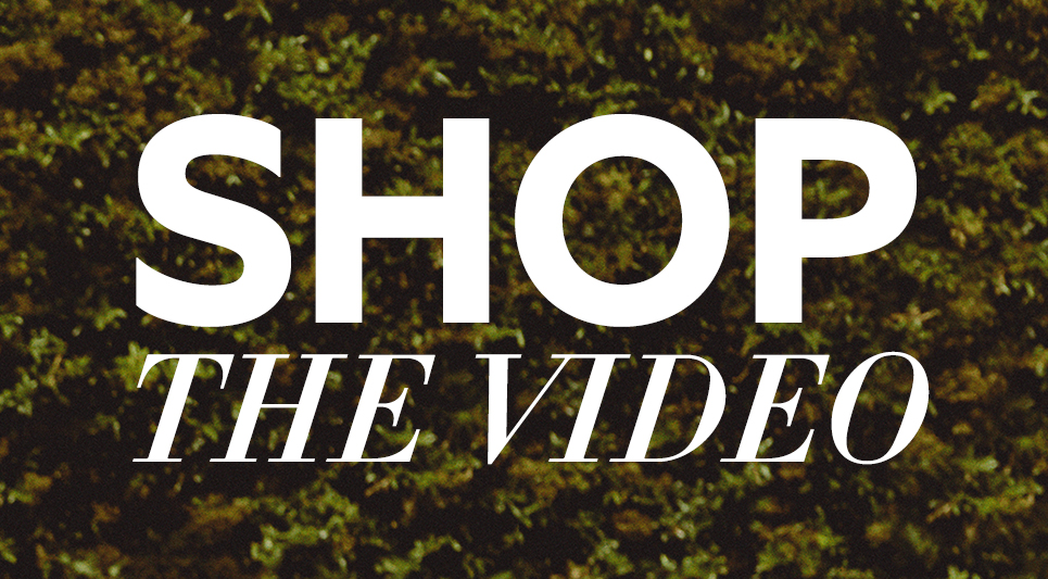 find. Shop the Video