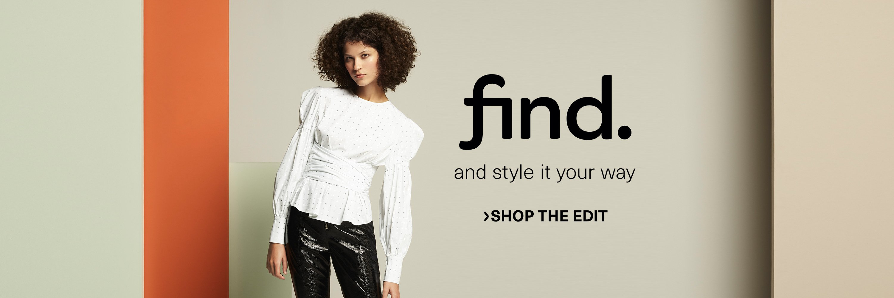 find. Shop the edit