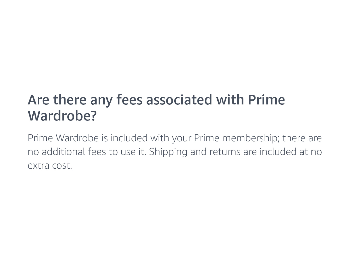 Are there any fees associated with Prime Wardrobe?