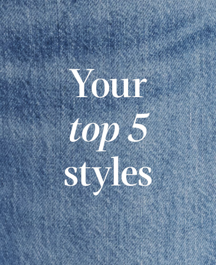 Your top 5 styles
