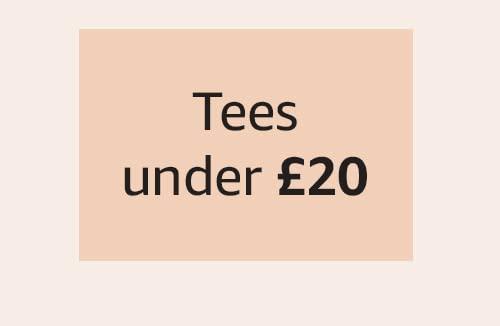 Tees under £20
