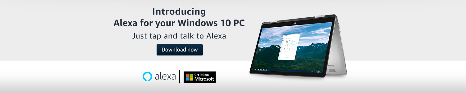 Introducing Alexa for your Windows 10 PC. Download Now.