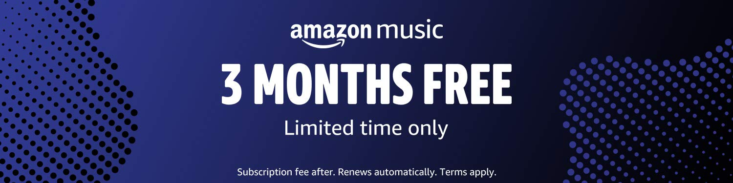 Amazon Music Unlimited - 3 months free