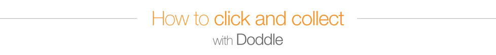How to Click and Collect with Doddle