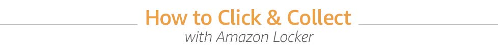 How to Click and Collect with Amazon Locker