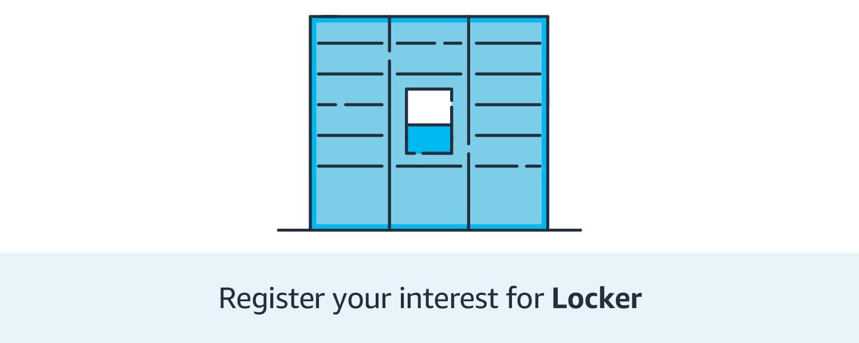 Register your interest for Locker